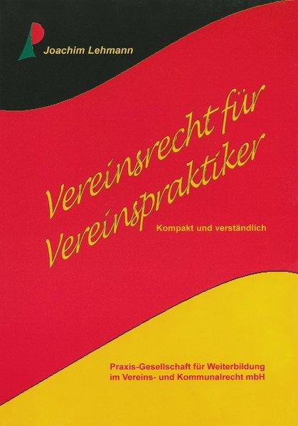 Vereinsrecht für Vereinspraktiker als Buch von ...