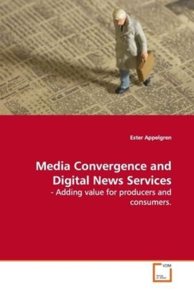 Media Convergence and Digital News Services als...
