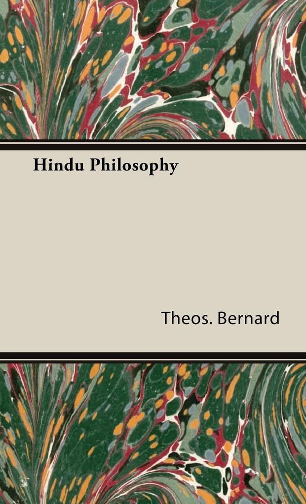 Hindu Philosophy als Buch von Theos Bernard