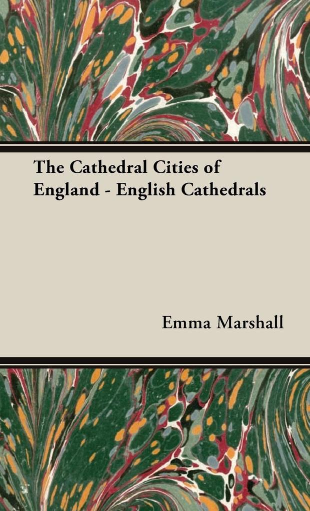 The Cathedral Cities of England - English Cathe...