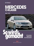 So wird's gemacht. gemacht Mercedes C-Klasseab 3/07
