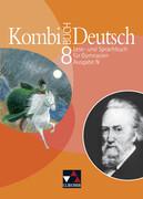 Kombi-Buch Deutsch 8. Ausgabe N. Schülerbuch