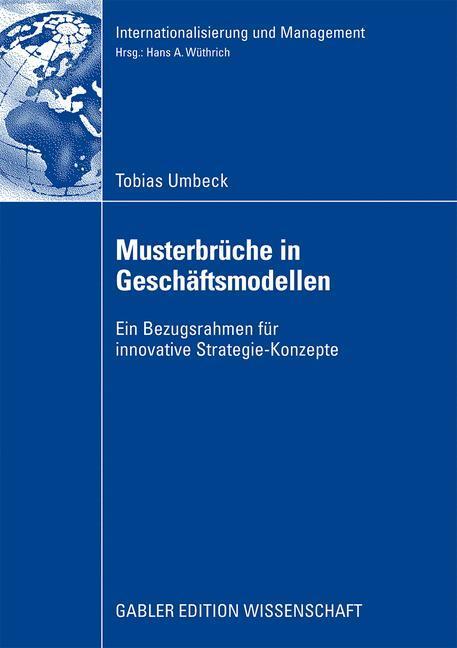 Musterbrüche in Geschäftsmodellen als Buch von ...