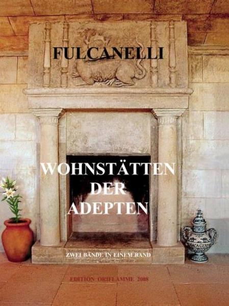 Wohnstätten der Adepten als Buch von Fulcanelli