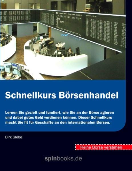 Börse verstehen: Schnellkurs Börsenhandel als B...