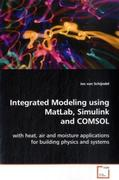 Integrated Modeling using MatLab, Simulink and COMSOL