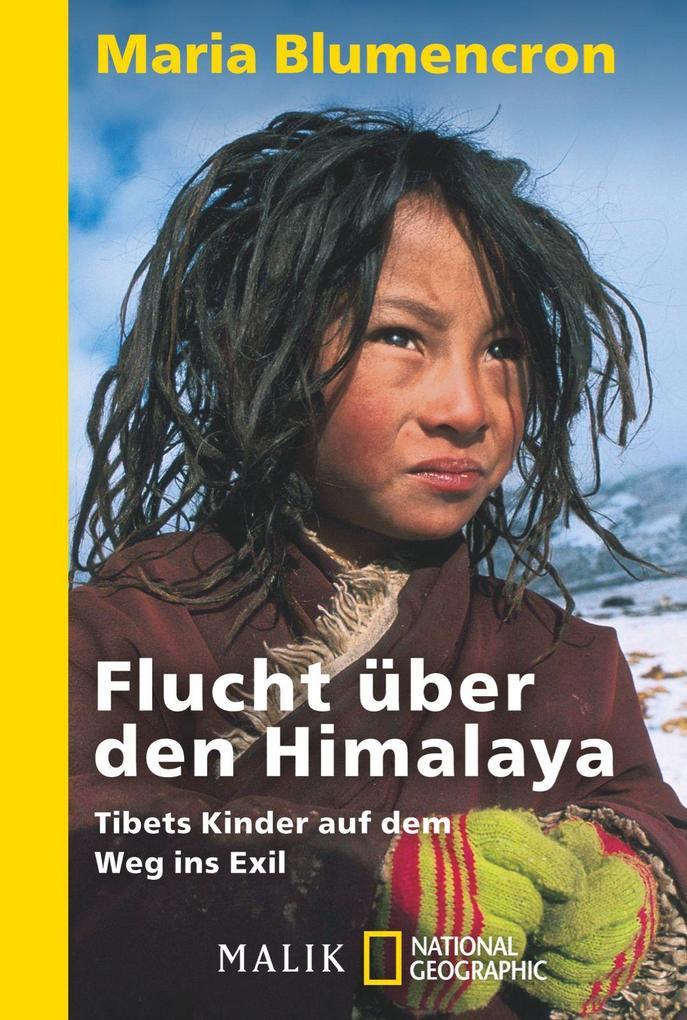 Flucht über den Himalaya als Taschenbuch von Ma...