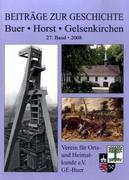 Beiträge zur Geschichte 27. 2008. Buer - Horst - Gelsenkirchen
