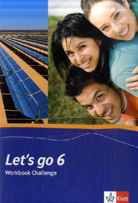 Let's go. Englisch als 1. Fremdsprache. Lehrwerk für Hauptschulen. Workbook Challenge Teil 6 (6. Lehrjahr) als Buch (geheftet)