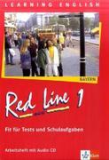 Red Line New 1. Fit für Tests und Schulaufgaben mit Audio-CD. Bayern