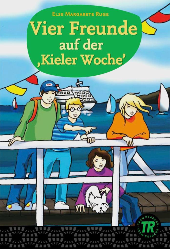 Vier Freunde auf der ,Kieler Woche´ als Buch vo...