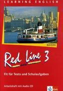 Red Line New 3. Fit für Tests und Schulaufgaben mit Audio-CD. Bayern