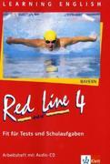 Red Line New 4. Fit für Tests und Schulaufgaben mit Audio-CD. Bayern