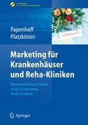 Marketing für Krankenhäuser und Reha-Kliniken
