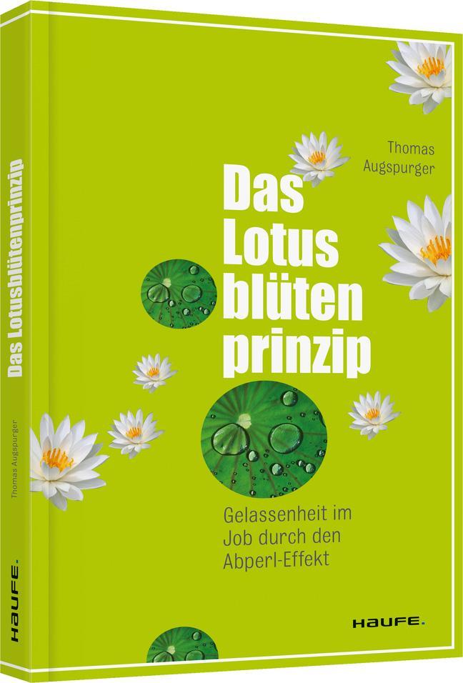 Das Lotusblütenprinzip als Buch von Thomas Augs...
