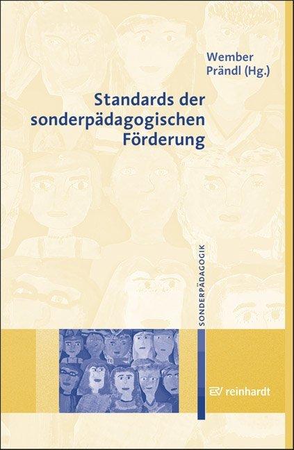 Standards der sonderpädagogischen Förderung als...