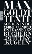 """Texte aus den in die Vergriffenheit entlassenen Büchern """"Quitten"""" und """"Kugeln"""""""