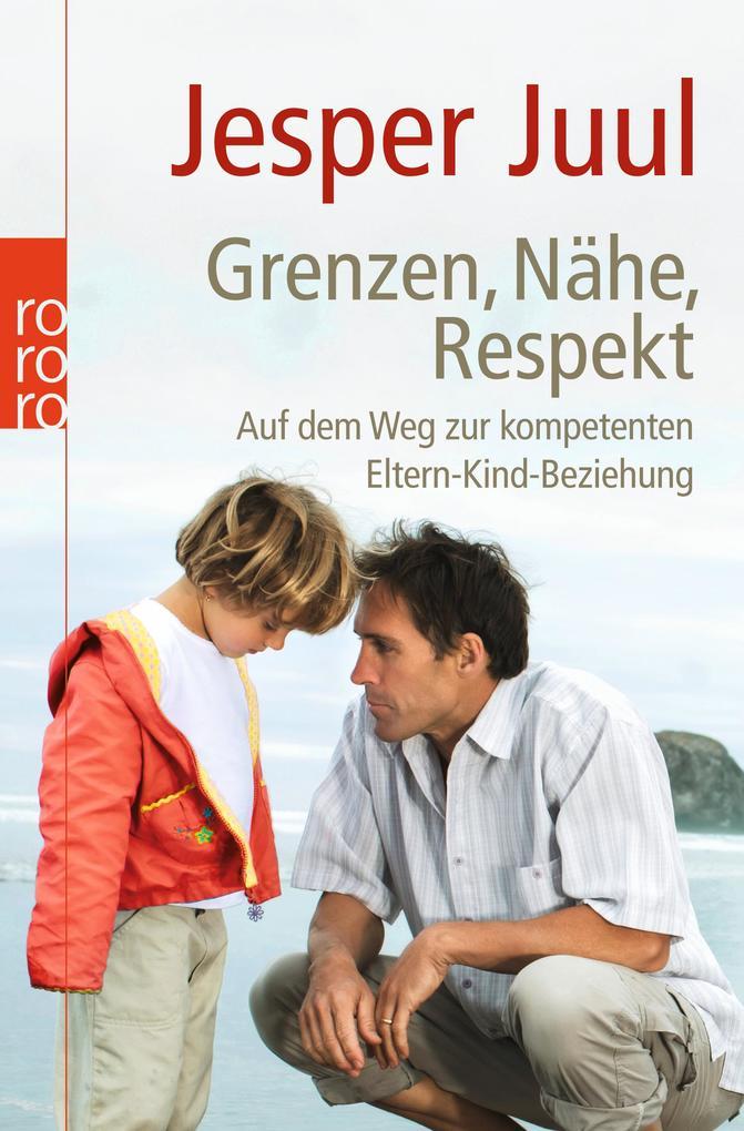 Grenzen, Nähe, Respekt als Taschenbuch von Jesp...