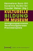 Kulturelle Bildung im Museum