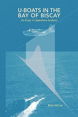 U Boats in the Bay of Biscay als Buch von Brian...