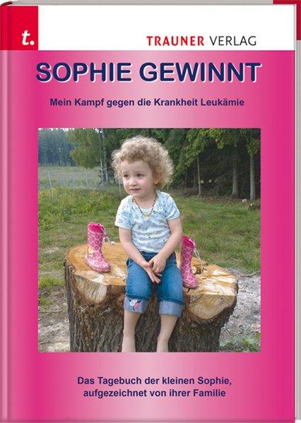 Sophie gewinnt als Buch von Christina Augendopl...