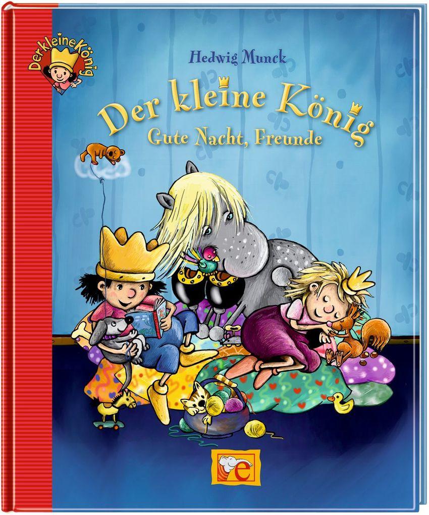Der kleine König - Gute Nacht, Freunde als Buch