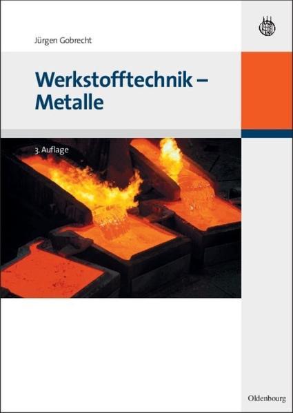 Werkstofftechnik - Metalle als Buch von Jürgen ...