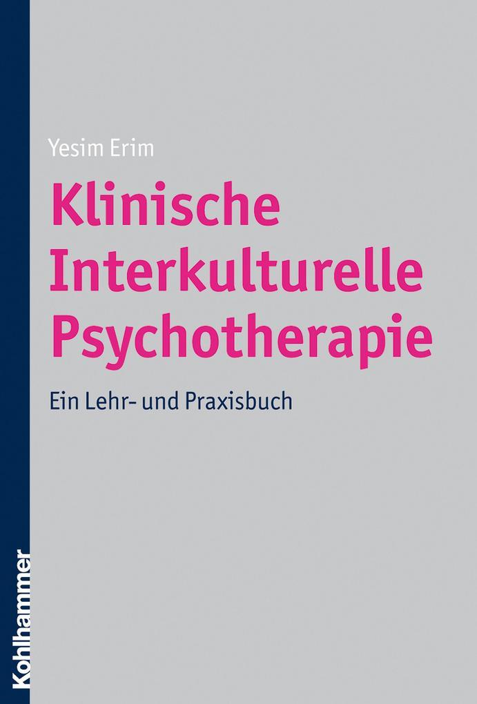 Klinische Interkulturelle Psychotherapie als Bu...