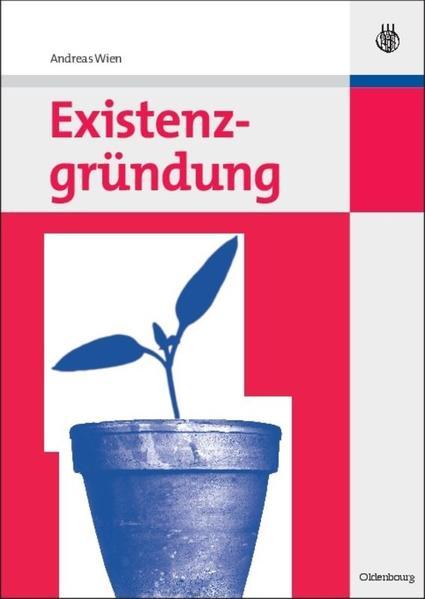 Existenzgründung als Buch von Andreas Wien