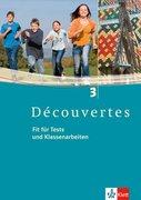 Découvertes 3. Fit für Tests und Klassenarbeiten. Arbeitsheft mit CD-ROM und Lösungen