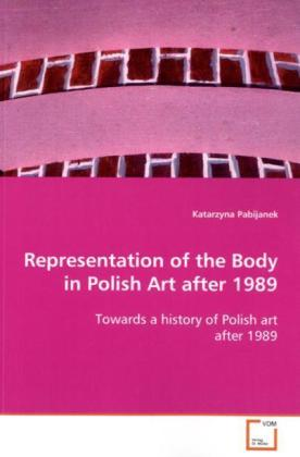 Representation of the Body in Polish Art after ...