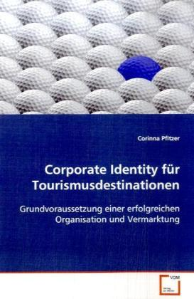 Corporate Identity für Tourismusdestinationen a...