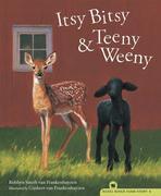 Itsy Bitsy & Teeny Weeny