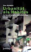 Urbanität als Habitus