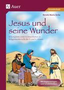 Jesus und seine Wunder