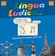 Lingua Ludica. Apprendre le francais par le jeu