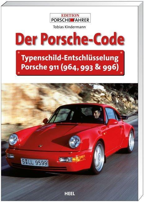 Der Porsche Code als Buch von Tobias Kindermann...