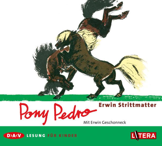 Pony Pedro als Hörbuch CD von Erwin Strittmatter