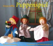 Puppenspiel für und mit Kindern