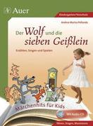 Märchenhits für Kids - Der Wolf und die sieben Geißlein