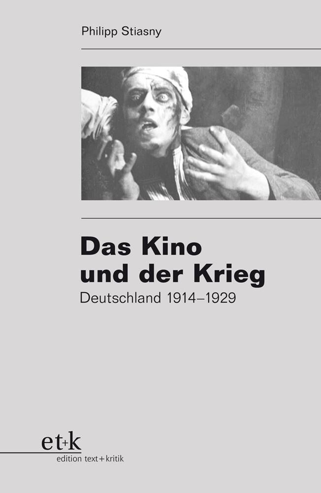 Das Kino und der Krieg als Buch von Philipp Sti...