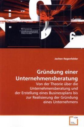 Gründung einer Unternehmensberatung als Buch vo...