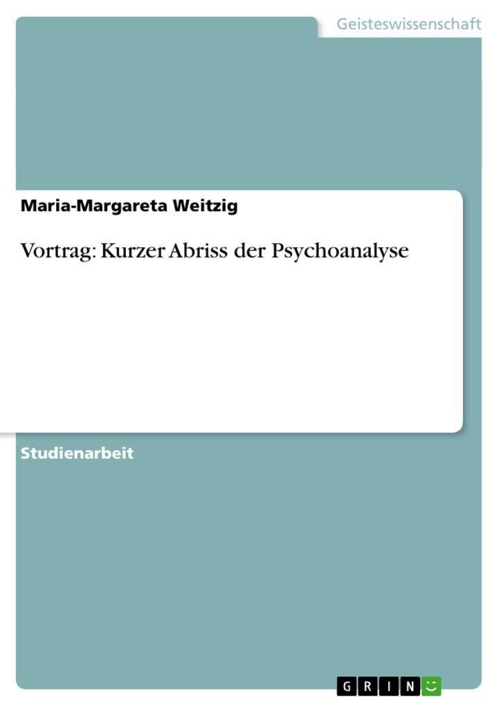 Vortrag: Kurzer Abriss der Psychoanalyse als Bu...
