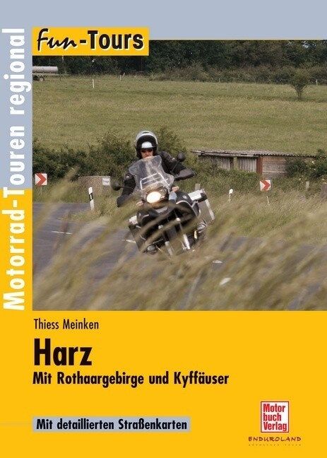 Fun Tours Harz als Buch von Thiess Meinken, Elk...