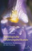 Astrologische Erfahrungsheilkunde