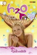 H2O - Plötzlich Meerjungfrau 06 - Voll verliebt