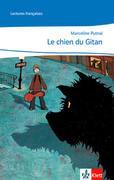 Cours intensif. Französisch als 3. Fremdsprache / Le chien du gitan