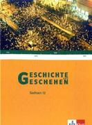 Geschichte und Geschehen. Oberstufe. Schülerbuch 12. Schuljahr. Ausgabe für Sachsen