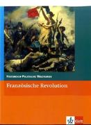 Historisch-Politische Weltkunde. Sekundarstufe II. Kollegstufe. Französische Revolution