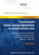 Psychosomatik - Kinder- und Jugendpsychiatrie als interdisziplinäres Fach
